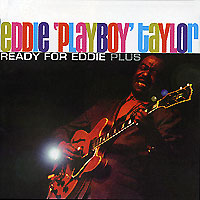 Обложка альбома «Ready For Eddie Plus» (Eddie «Playboy» Taylor, 2002)