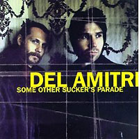 Обложка альбома «Some Other Sucker's Parade» (Del Amitri, 2006)