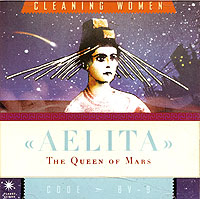 Обложка альбома «The Queen Of Mars. Aelita» (Cleaning Women, Tequilajazzz, 2004)