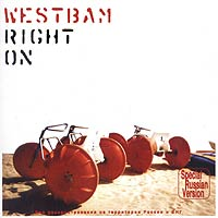 Обложка альбома «Right On» (Westbam, 2002)