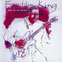 Обложка альбома «King Of The Blues» (Freddie King, ????)