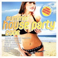 Обложка альбома «Summer House Party 2006» (2006)