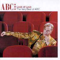 Обложка альбома «The Look Of Love. The Very Best Of ABC» (ABC, 2006)