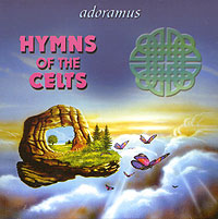 Обложка альбома «Dreamusic. Adoramus. Hymns Of The Celts» (Adoramus, 2006)
