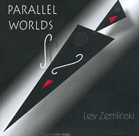 Обложка альбома «Parallel Worlds» (Lev Zemlinski, 2001)