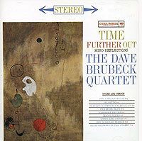Обложка альбома «The Dave Brubeck Quartet. Time Further Out» (Dave Brubeck, 1996)
