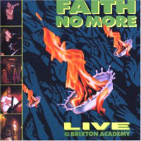 Обложка альбома «Live At The Brixton Academy» (Faith No More, 2006)