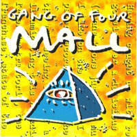 Обложка альбома «Mall» (Gang Of Four, 2006)