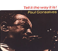 Обложка альбома «Tell It The Way It Is» (Paul Gonsalves, 1999)