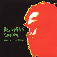 Обложка альбома «Best Of The Fittest» (Burning Spear, 2006)