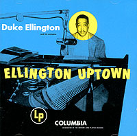 Обложка альбома «Ellington Uptown» (Duke Ellington And His Orchestra, 2004)