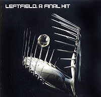 Обложка альбома «A Final Hit: Greatest Hits» (Leftfield, 2005)
