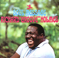 Обложка альбома «Soul Message» (Richard «Groove» Holmes, 2006)
