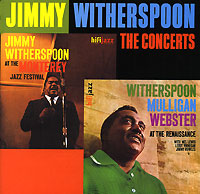 Обложка альбома «The Concerts» (Jimmy Witherspoon, 2002)