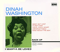 Обложка альбома «I Wanna Be Loved» (Dinah Washington, 2005)