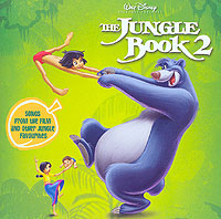 Обложка альбома «The Jungle Book 2. Songs From The Film And Other Jungle Favourites» (2006)