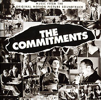 Обложка альбома «Music Form Original Motion Picture Soundtrack. The Commitments» (1991)