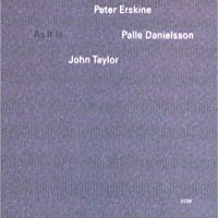 Обложка альбома «Peter Erskine. Palle Danielsson. John Taylor. As It Is» (Peter Erskine, Palle Danielsson, John Taylor, 2006)