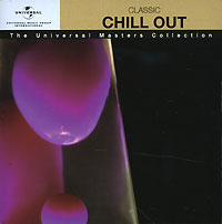 Обложка альбома «Classic. Chill Out» (Various Artists, 2006)