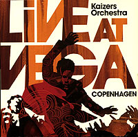 Обложка альбома «Live At Vega» (Kaizers Orchestra, 2006)