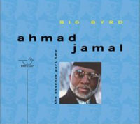 Обложка альбома «Big Byrd. The Essence. Part 2» (Ahmad Jamal, 2006)