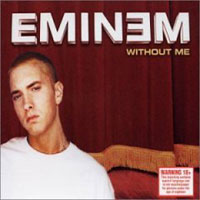 Обложка альбома «Without Me» (Eminem, 2006)