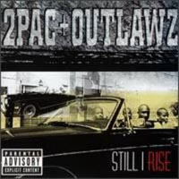 Обложка альбома «2 Pac & Outlawz. Still I Rise» (2Pac & Outlawz, 2004)