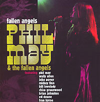 Обложка альбома «Fallen Angels» (Phil May & The Fallen Angels, 2003)