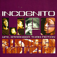 Обложка альбома «Life, Stranger Than Fiction» (Incognito, 2001)