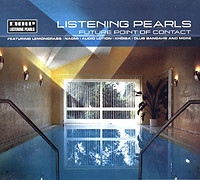 Обложка альбома «Listening Pearls: Future Point Of Contact» (2005)