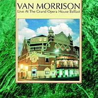 Обложка альбома «Live At The Grand Opera House» (Van Morrison, 1998)