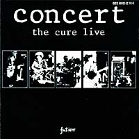 Обложка альбома «Concert — The Cure Live» (The Cure, 1984)