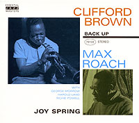 Обложка альбома «Clifford Brown & Max Roach. Joy Spring» (Clifford Brown, Max Roach, 2005)