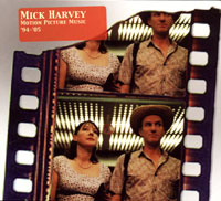 Обложка альбома «Motion Picture Music «94-«05» (Mick Harvey, 2006)