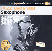 Обложка альбома «Jazz Legends. Saxophone» (Grover Washington, Stanley Turrentine, Dexter Gordone, John Coltrane, Stan Getz, 2004)
