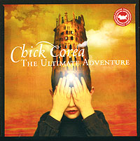 Обложка альбома «The Ultimate Adventure» (Chick Corea, 2006)