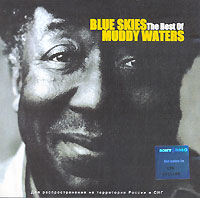 Обложка альбома «Blue Skies. The Best Of» (Muddy Waters, 2002)