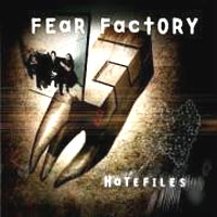 Обложка альбома «Hatefiles» (Fear Factory, 2006)