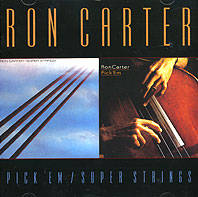 Обложка альбома «Pick «Em. Super Strings» (Ron Carter, 2001)