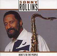 Обложка альбома «Here's To The People» (Sonny Rollins, 1991)