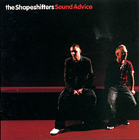 Обложка альбома «Sound Advice» (The Shapeshifters, 2006)
