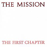 Обложка альбома «The First Chapter» (The Mission, 1990)
