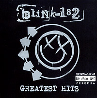 Обложка альбома «Greatest Hits» (Blink 182, 2005)