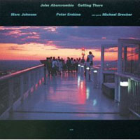 Обложка альбома «Getting There» (John Abercrombie, 2006)