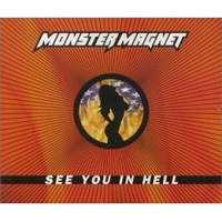 Обложка альбома «See You In Hell» (Monster Magnet, 2006)