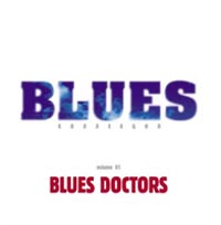Обложка альбома «Blues Doctors. Blues Collection. Volume 1» (2004)