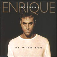 Обложка альбома «Be With You» (Enrique Iglesias, 2006)