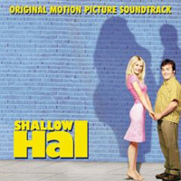 Обложка альбома «Shallow Hal. Original Motion Picture Soundtrack» (2006)