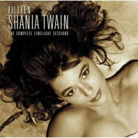 Обложка альбома «The Complete Limelight Sessions» (Shania Twain, 2006)