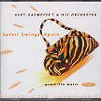 Обложка альбома «And His Orchestra. Safari Swings Again» (Bert Kaempfert, 2006)